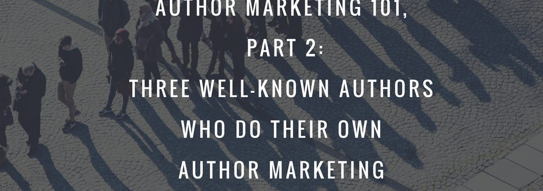 Author Marketing 101 Part 2