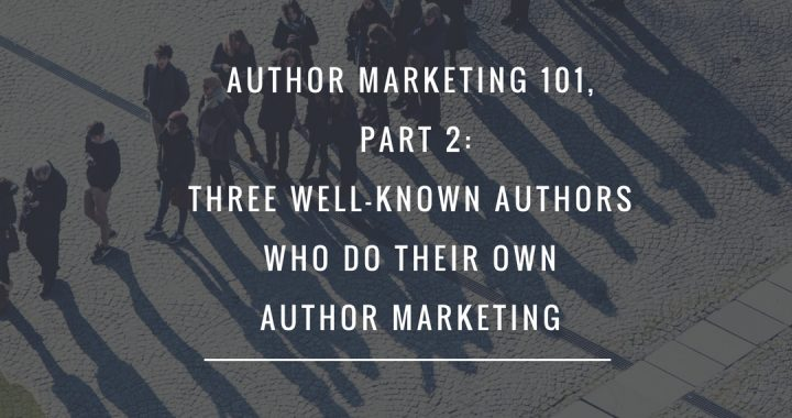 Author Marketing 101 Part 2